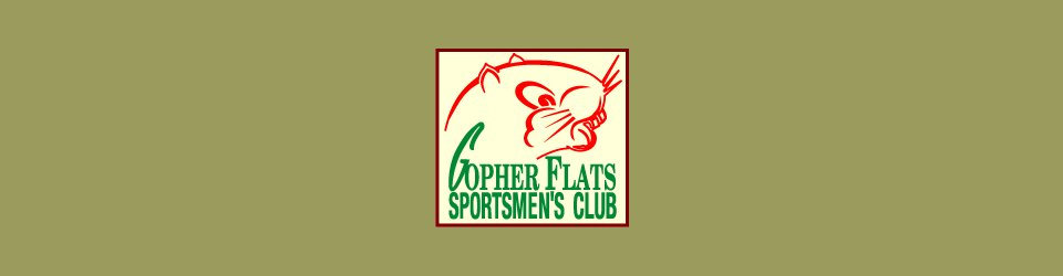 The Gopher Flats Sportmen's Club